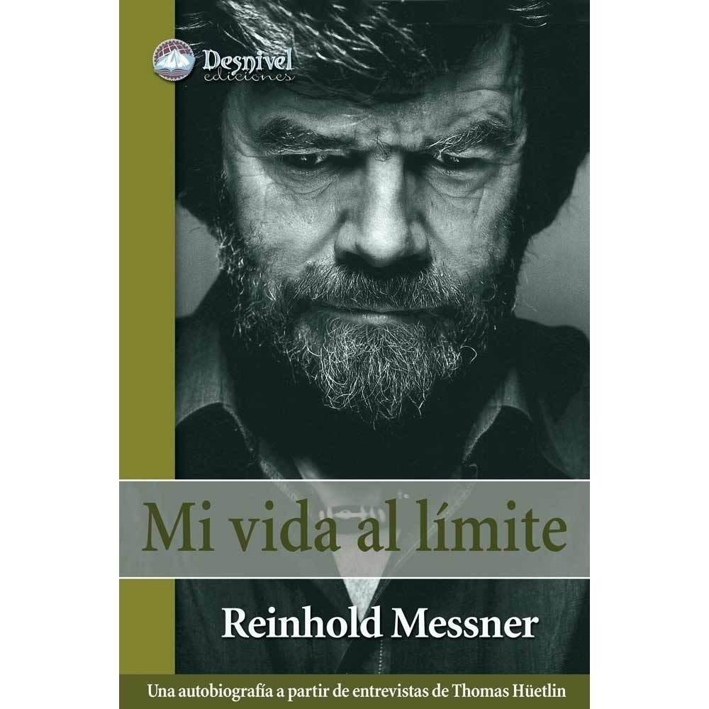 Mi vida al Limite Messner