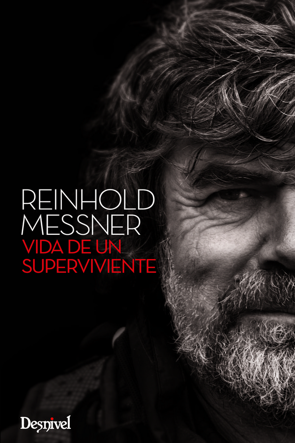 Vida de un superviviente Messner